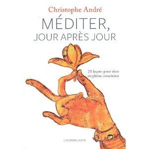 Méditer jour après jour, Christophe André