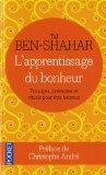 Apprentissage du bonheur Tal Ben-Shahar - rituel du bonheur
